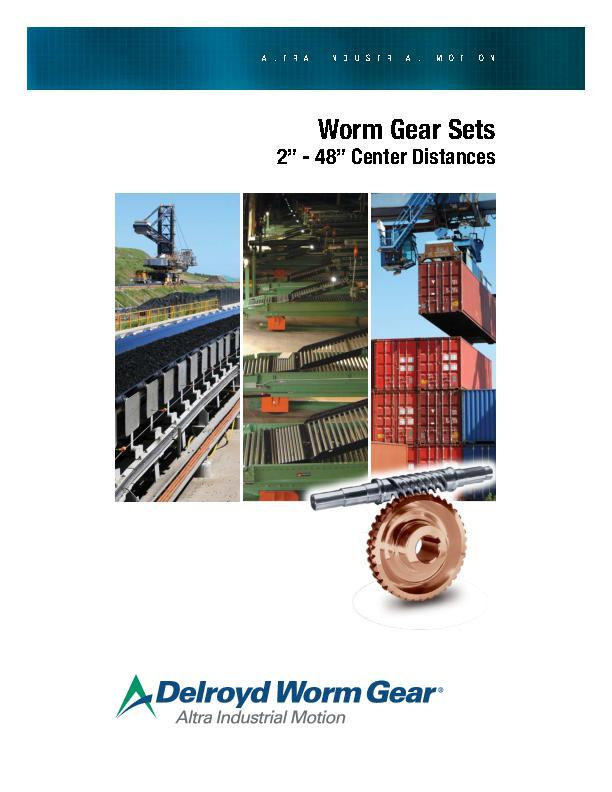"Worm Gear Sets 2"" - 48"" Center Distances"